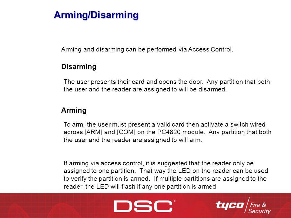 Arming/Disarming Disarming Arming