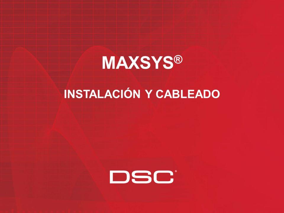 MAXSYS® INSTALACIÓN Y CABLEADO