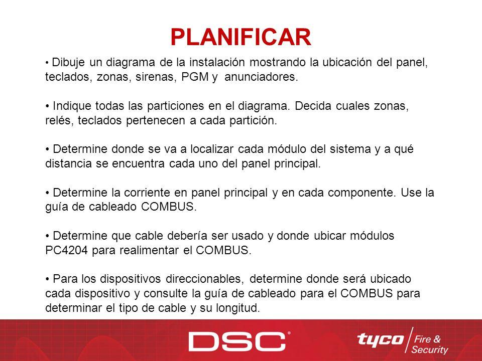 PLANIFICAR Dibuje un diagrama de la instalación mostrando la ubicación del panel, teclados, zonas, sirenas, PGM y anunciadores.