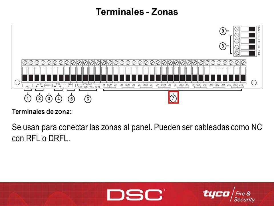 Terminales - Zonas Terminales de zona: Se usan para conectar las zonas al panel.