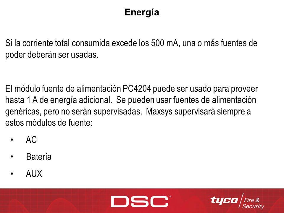 Energía Si la corriente total consumida excede los 500 mA, una o más fuentes de poder deberán ser usadas.