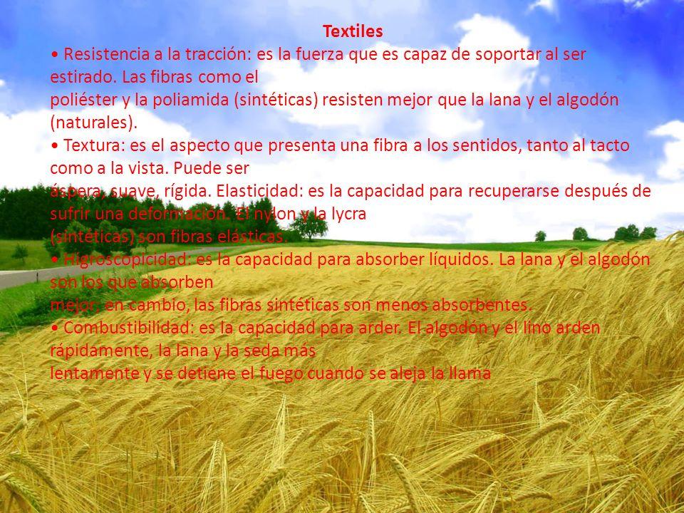 Textiles • Resistencia a la tracción: es la fuerza que es capaz de soportar al ser estirado. Las fibras como el.
