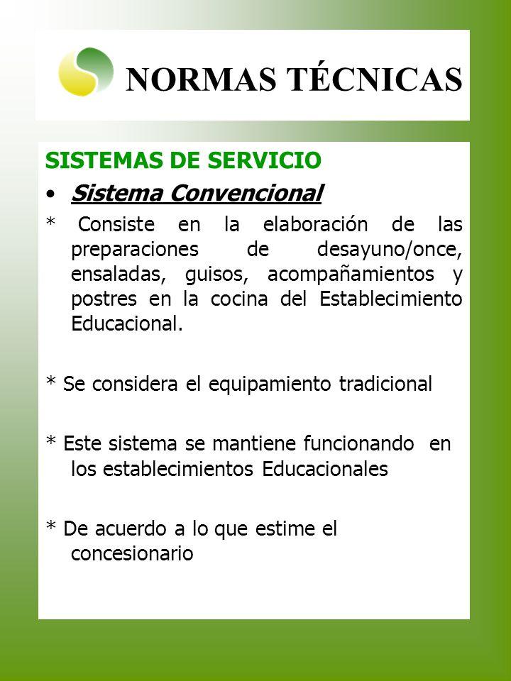 NORMAS TÉCNICAS SISTEMAS DE SERVICIO Sistema Convencional