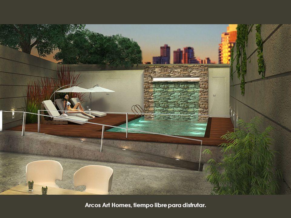 Arcos Art Homes, tiempo libre para disfrutar.