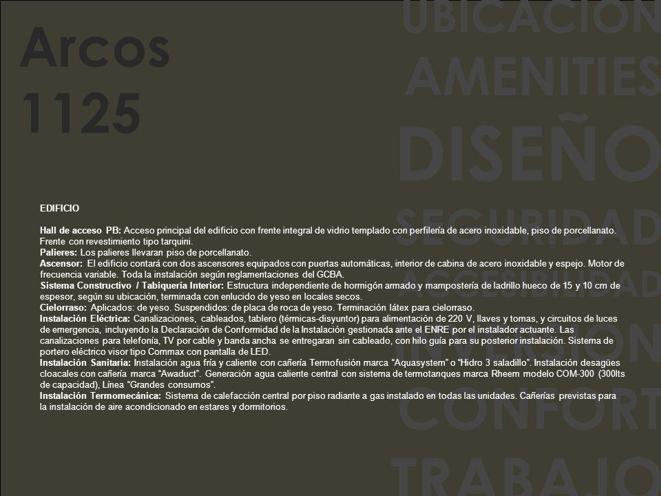 DISEÑO TRABAJO CONFORT Arcos 1125 AMENITIES INVERSION SEGURIDAD
