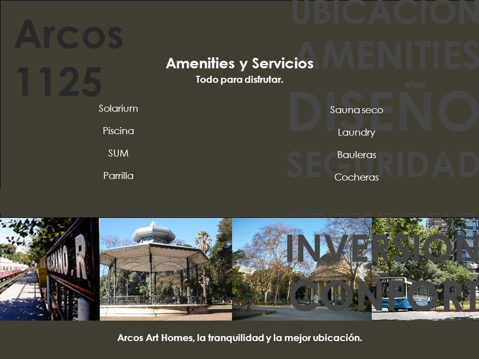 Arcos Art Homes, la tranquilidad y la mejor ubicación.