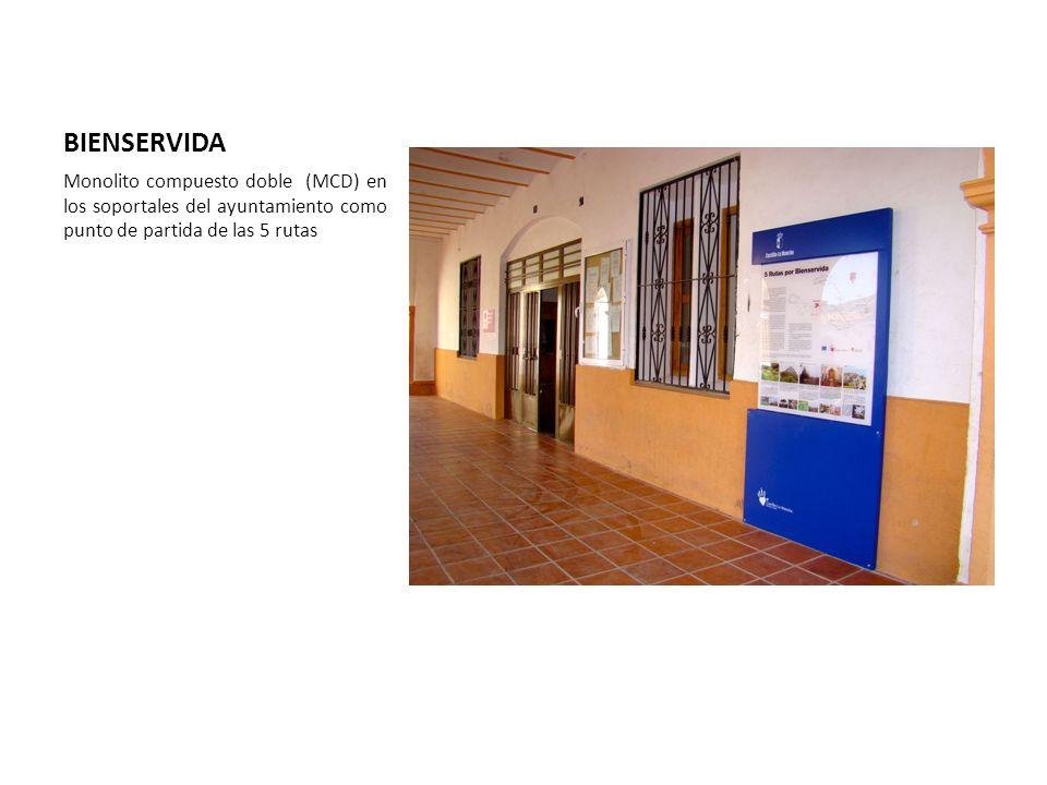 BIENSERVIDA Monolito compuesto doble (MCD) en los soportales del ayuntamiento como punto de partida de las 5 rutas.