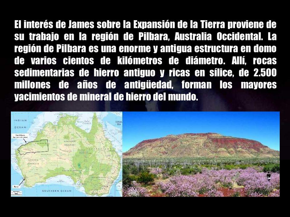 El interés de James sobre la Expansión de la Tierra proviene de su trabajo en la región de Pilbara, Australia Occidental.