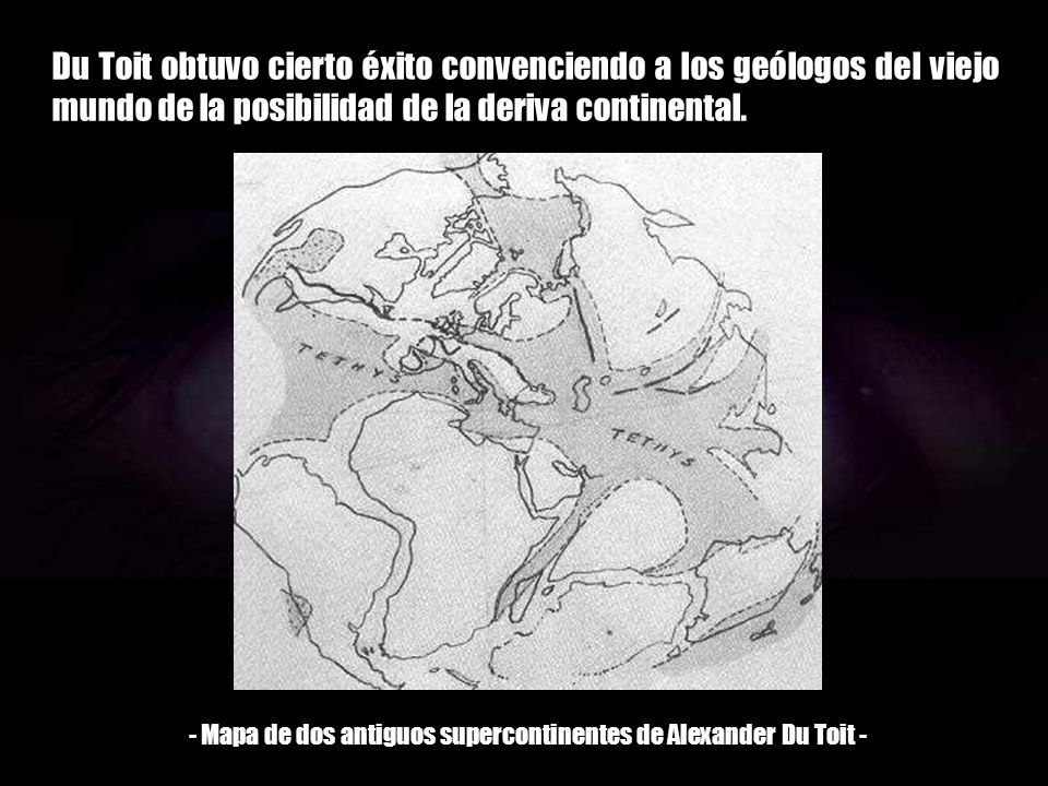 - Mapa de dos antiguos supercontinentes de Alexander Du Toit -