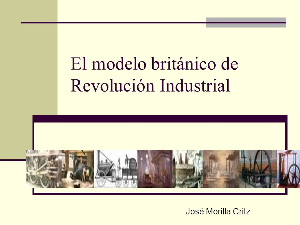 El modelo británico de Revolución Industrial