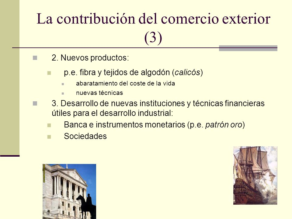 La contribución del comercio exterior (3)