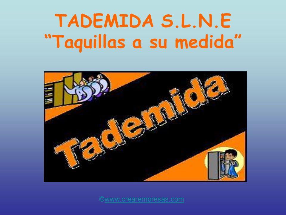 TADEMIDA S.L.N.E Taquillas a su medida
