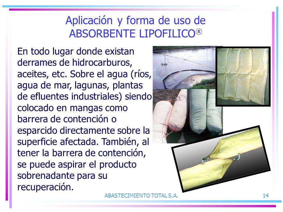 Aplicación y forma de uso de ABSORBENTE LIPOFILICO®