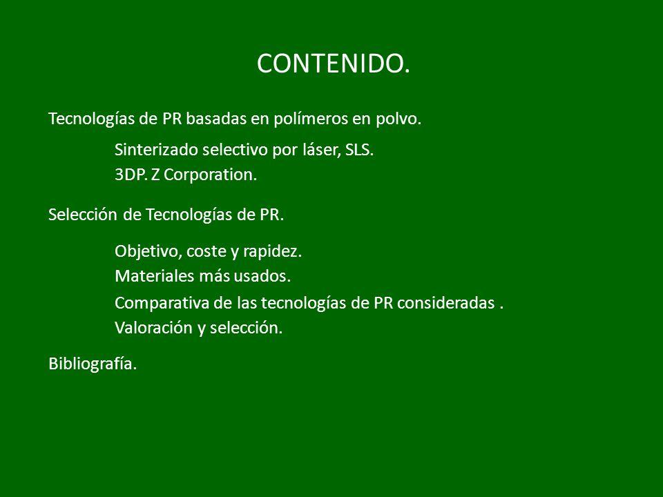 CONTENIDO. Tecnologías de PR basadas en polímeros en polvo.
