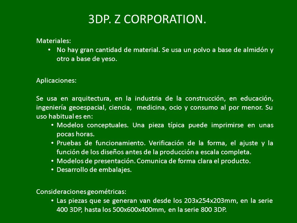 3DP. Z CORPORATION. Materiales: