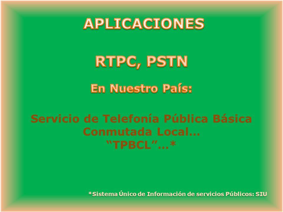 Servicio de Telefonía Pública Básica Conmutada Local…