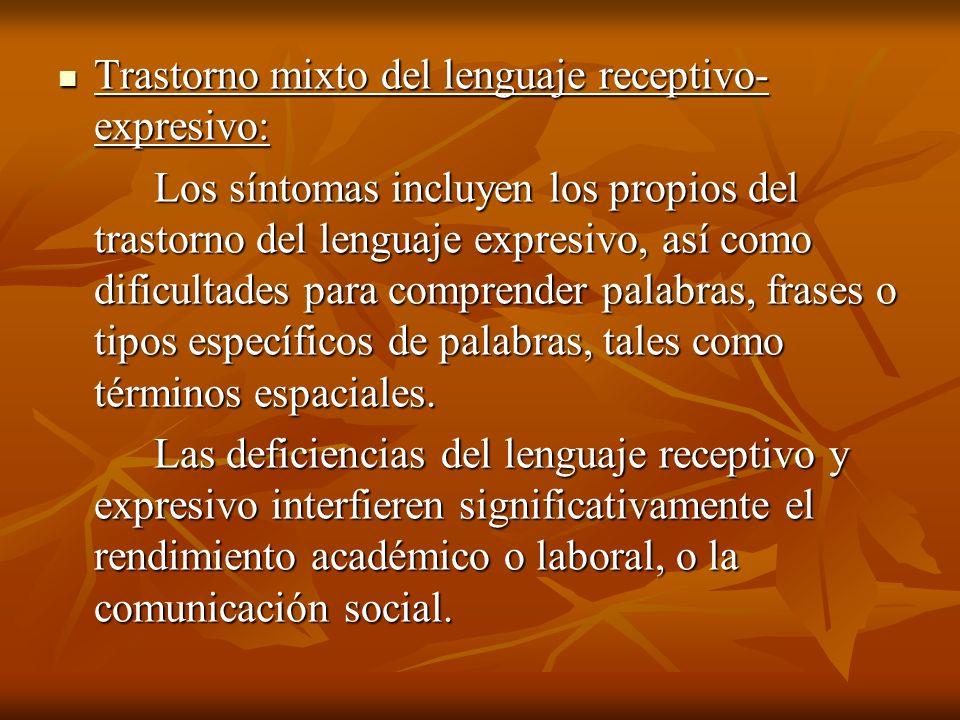 Trastorno mixto del lenguaje receptivo-expresivo: