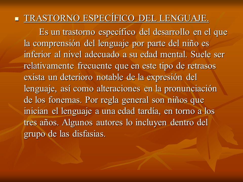 TRASTORNO ESPECÍFICO DEL LENGUAJE.