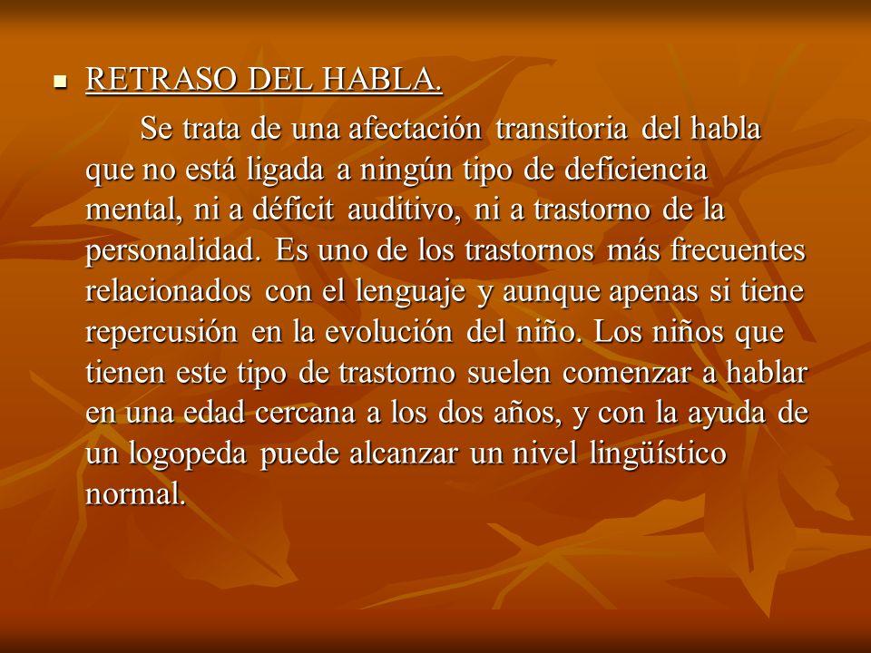 RETRASO DEL HABLA.
