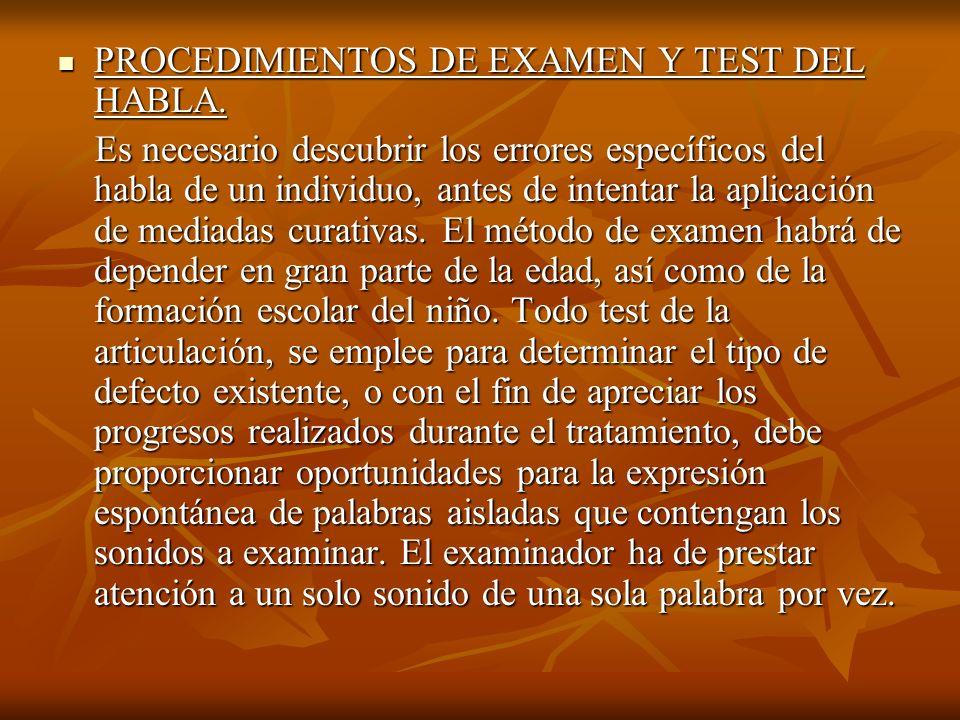 PROCEDIMIENTOS DE EXAMEN Y TEST DEL HABLA.