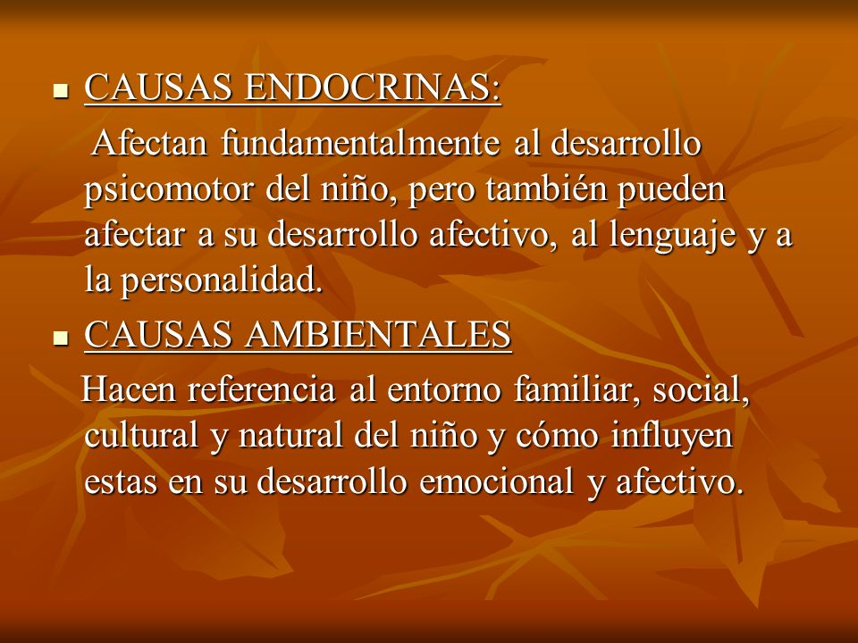 CAUSAS ENDOCRINAS: