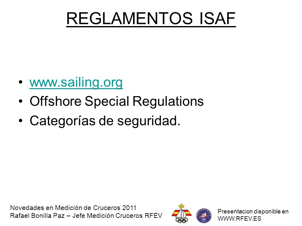 REGLAMENTOS ISAF www.sailing.org Offshore Special Regulations