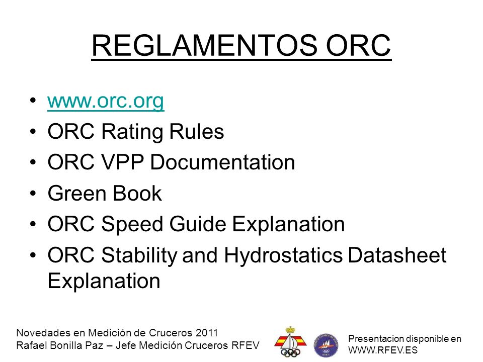 REGLAMENTOS ORC www.orc.org ORC Rating Rules ORC VPP Documentation
