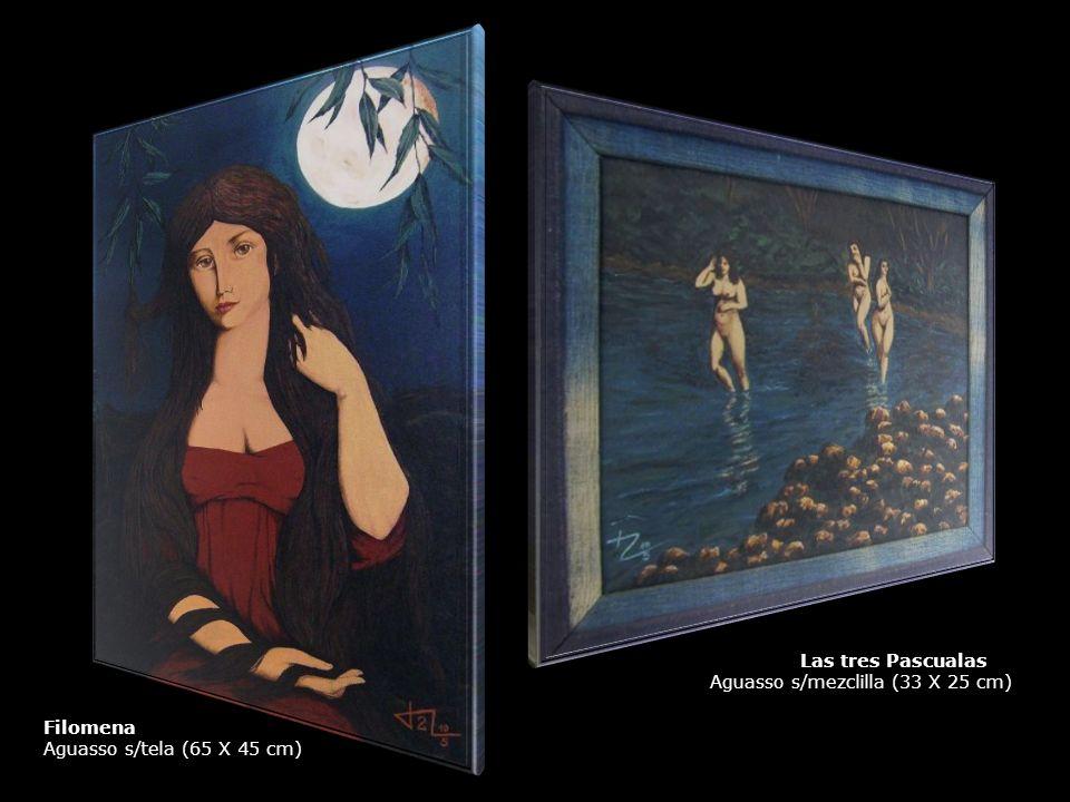 Las tres Pascualas Aguasso s/mezclilla (33 X 25 cm) Filomena Aguasso s/tela (65 X 45 cm)