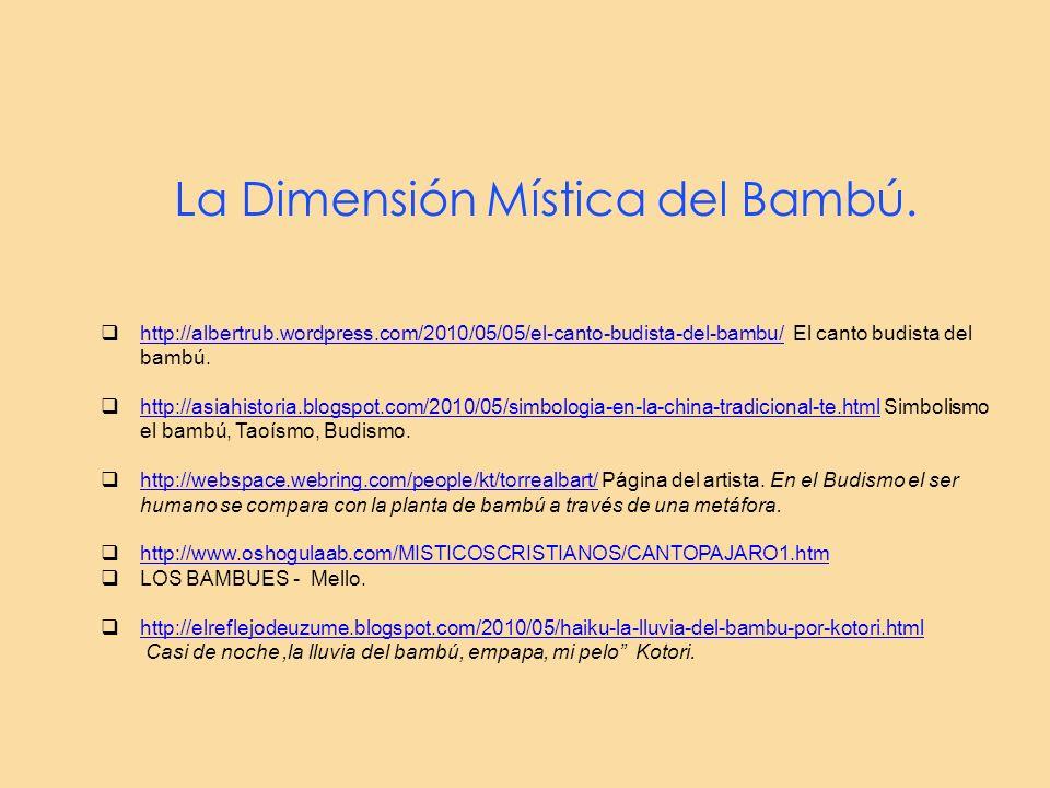 La Dimensión Mística del Bambú.