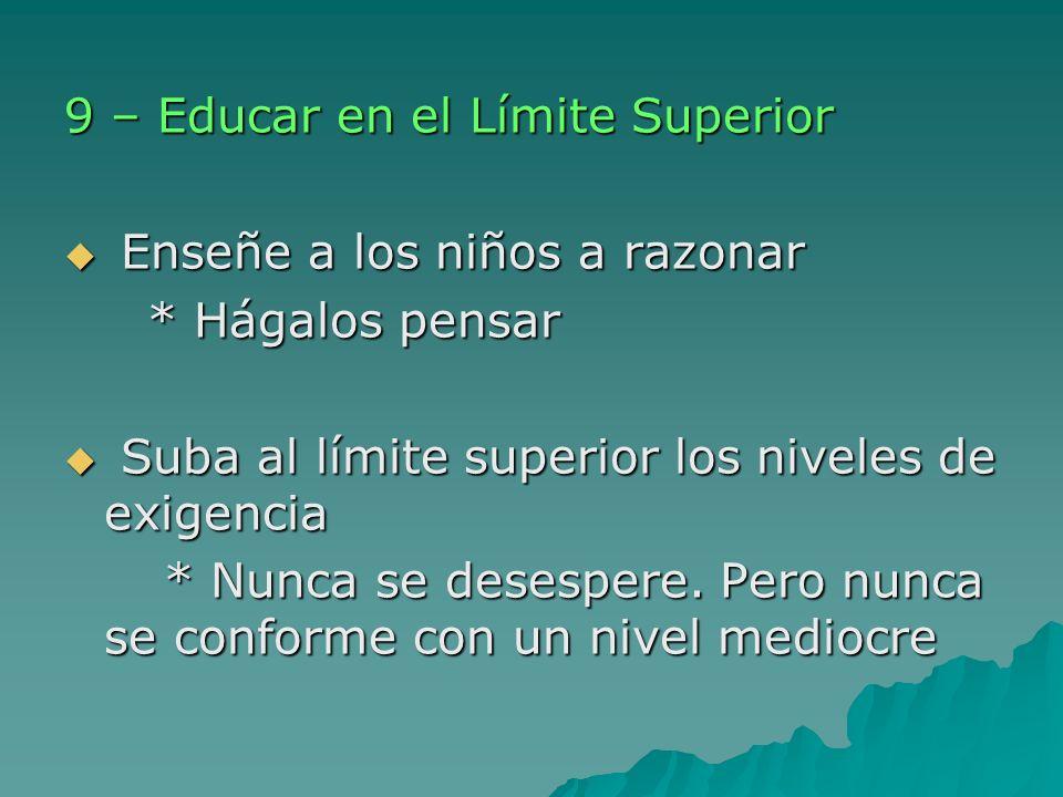 9 – Educar en el Límite Superior