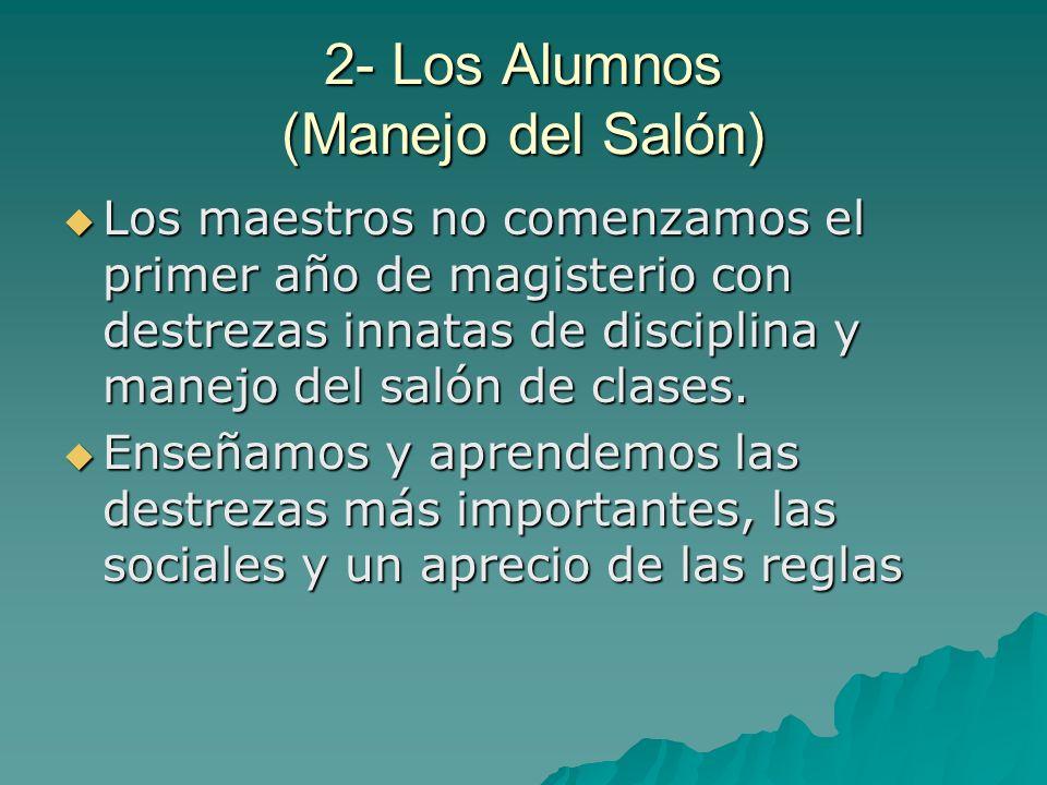 2- Los Alumnos (Manejo del Salón)