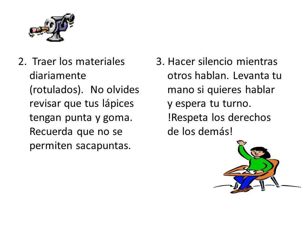 2. Traer los materiales diariamente (rotulados)