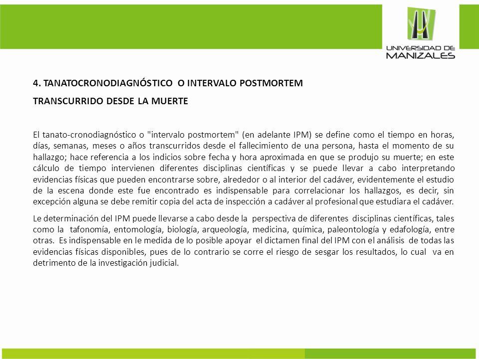 4. TANATOCRONODIAGNÓSTICO O INTERVALO POSTMORTEM