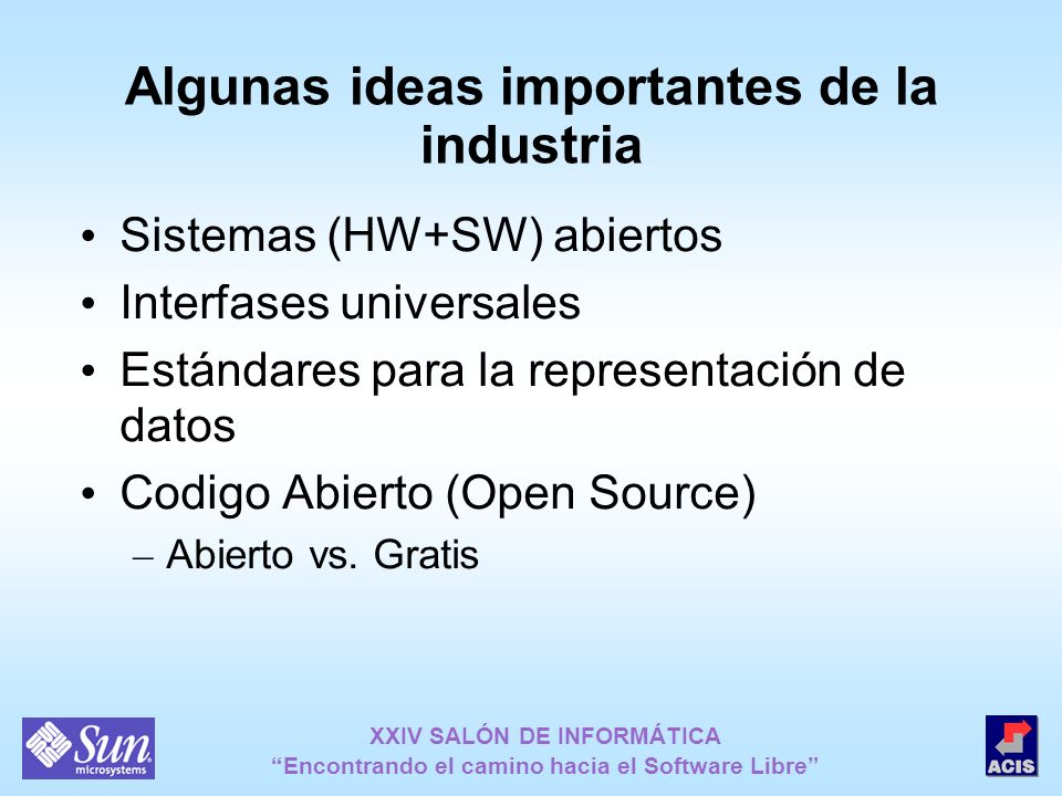 Algunas ideas importantes de la industria