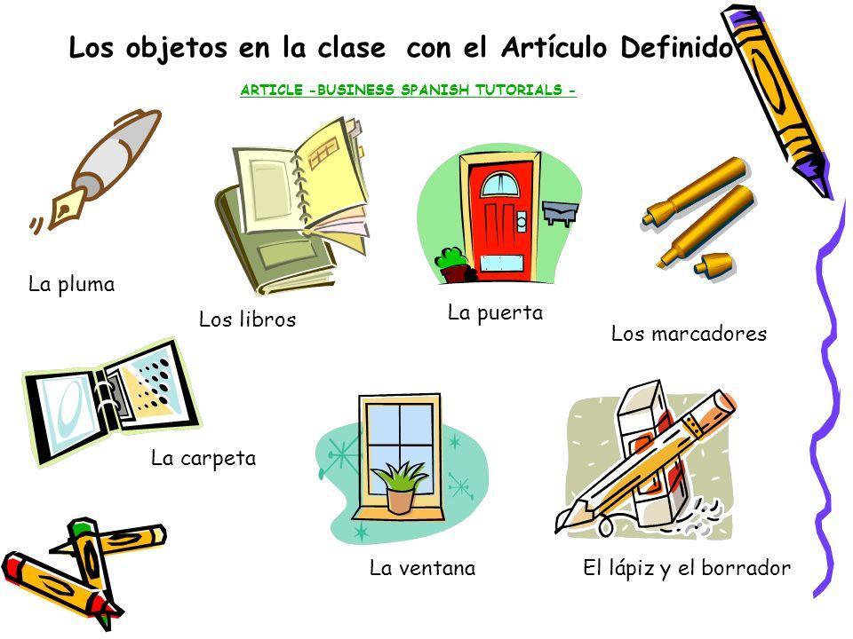 Los objetos en la clase con el Artículo Definido ARTICLE -BUSINESS SPANISH TUTORIALS -