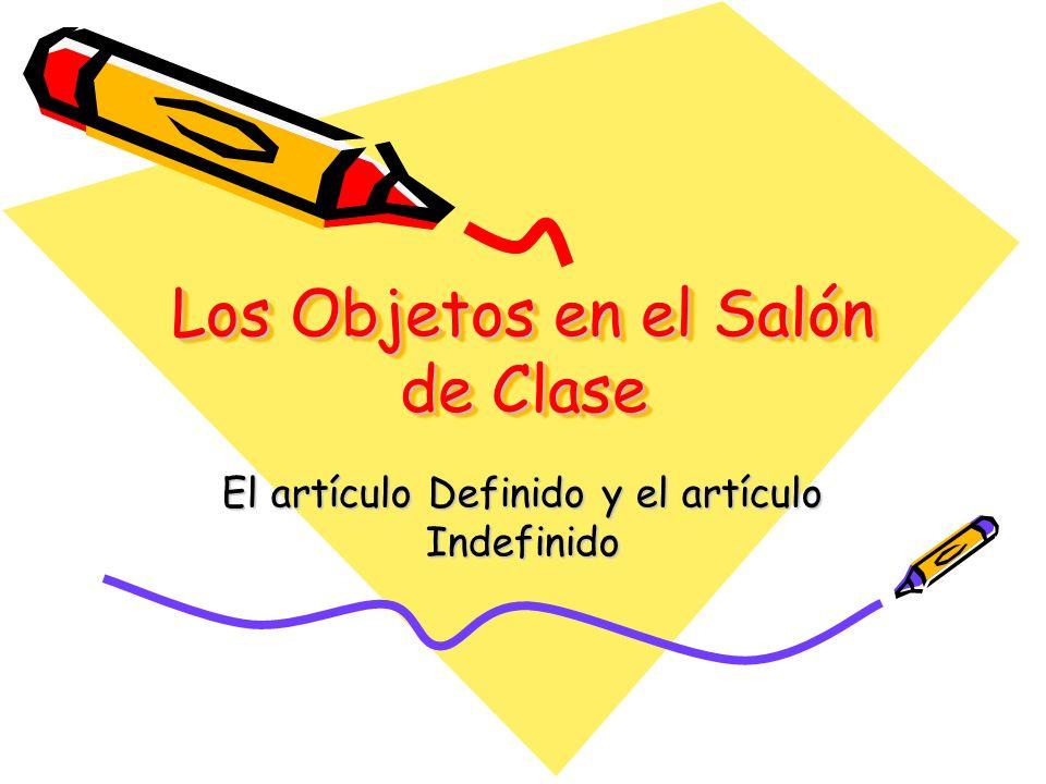 Los Objetos en el Salón de Clase
