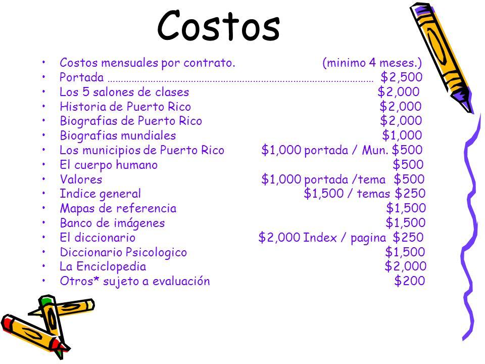 Costos Costos mensuales por contrato. (minimo 4 meses.)