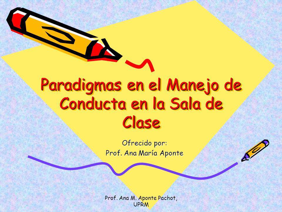 Paradigmas en el Manejo de Conducta en la Sala de Clase