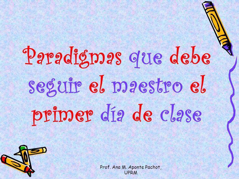 Paradigmas que debe seguir el maestro el primer día de clase