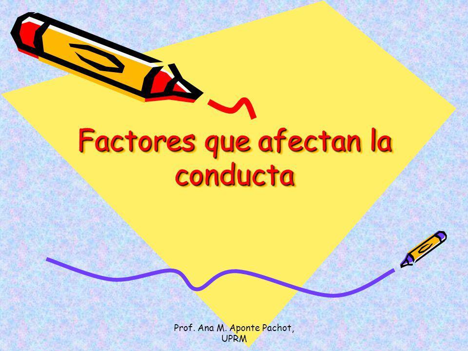 Factores que afectan la conducta