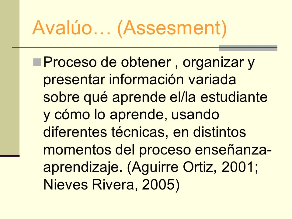 Avalúo… (Assesment)