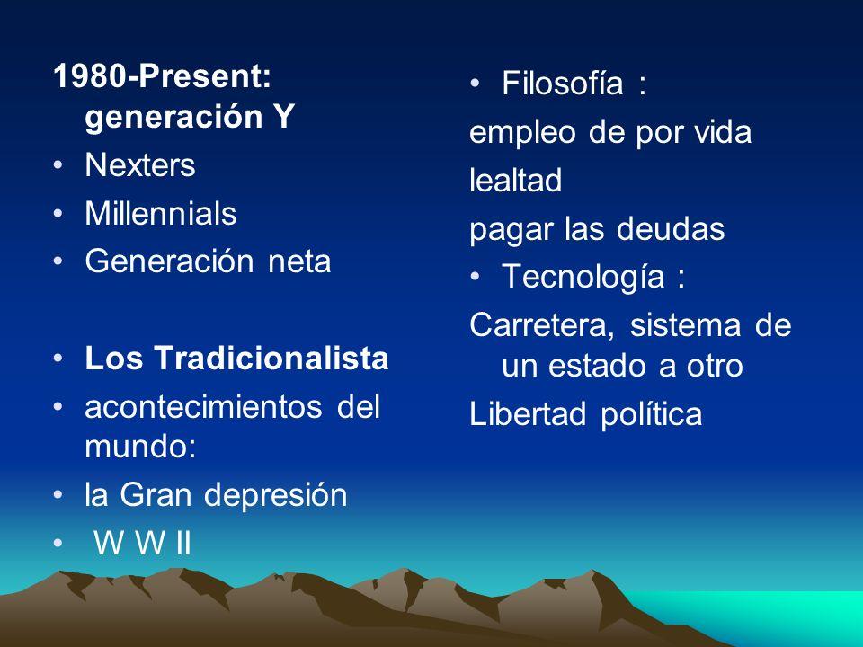 1980-Present: generación Y