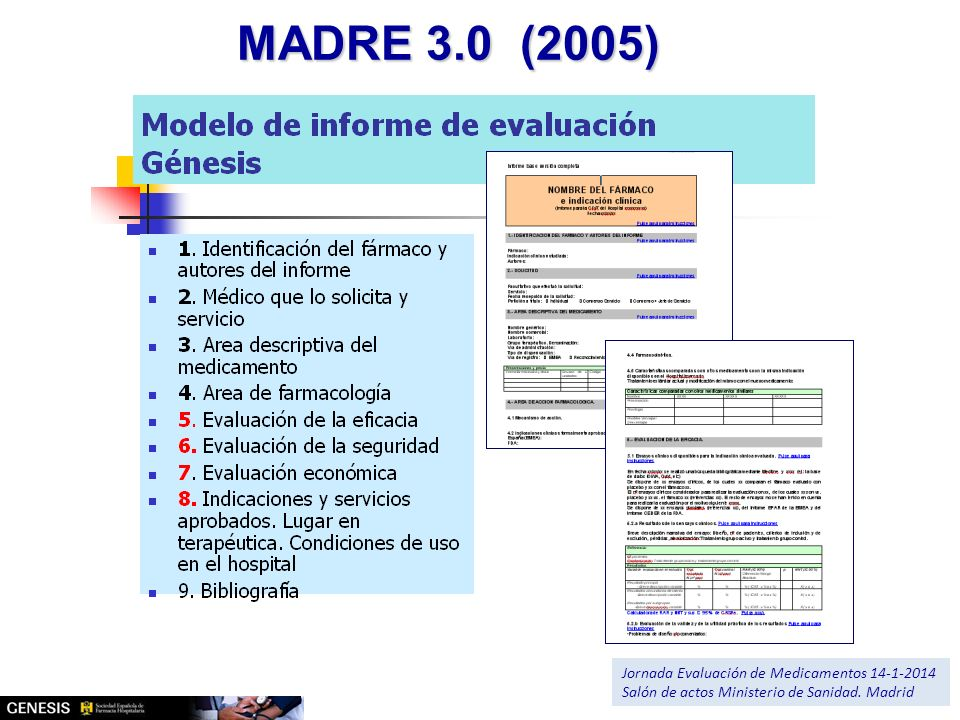 MADRE 3.0 (2005) Jornada Evaluación de Medicamentos 14-1-2014