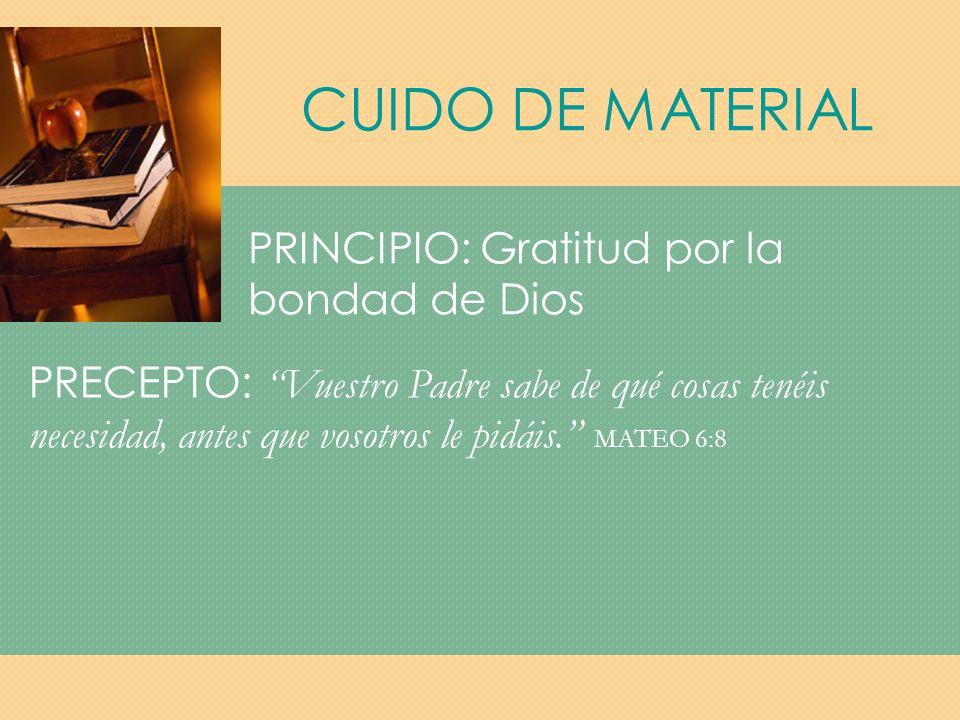 CUIDO DE MATERIAL PRINCIPIO: Gratitud por la bondad de Dios
