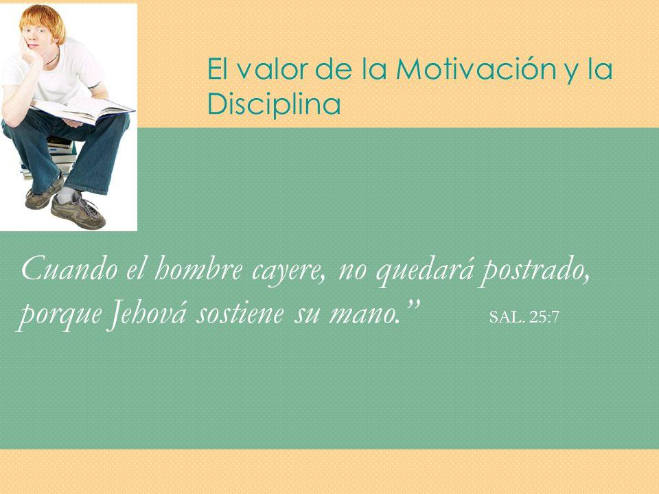 El valor de la Motivación y la Disciplina