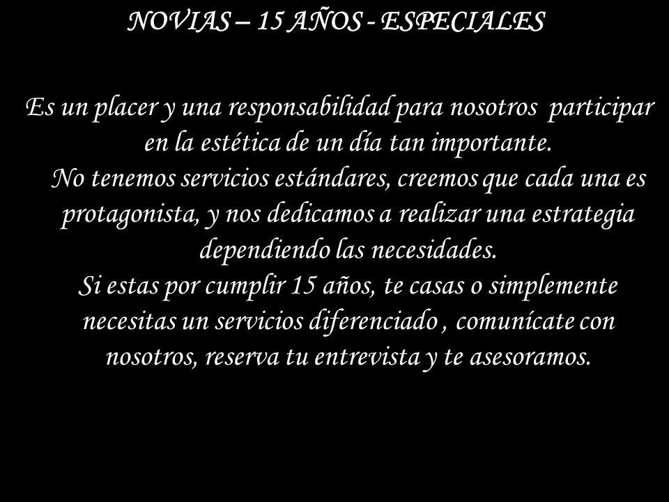 NOVIAS – 15 AÑOS - ESPECIALES