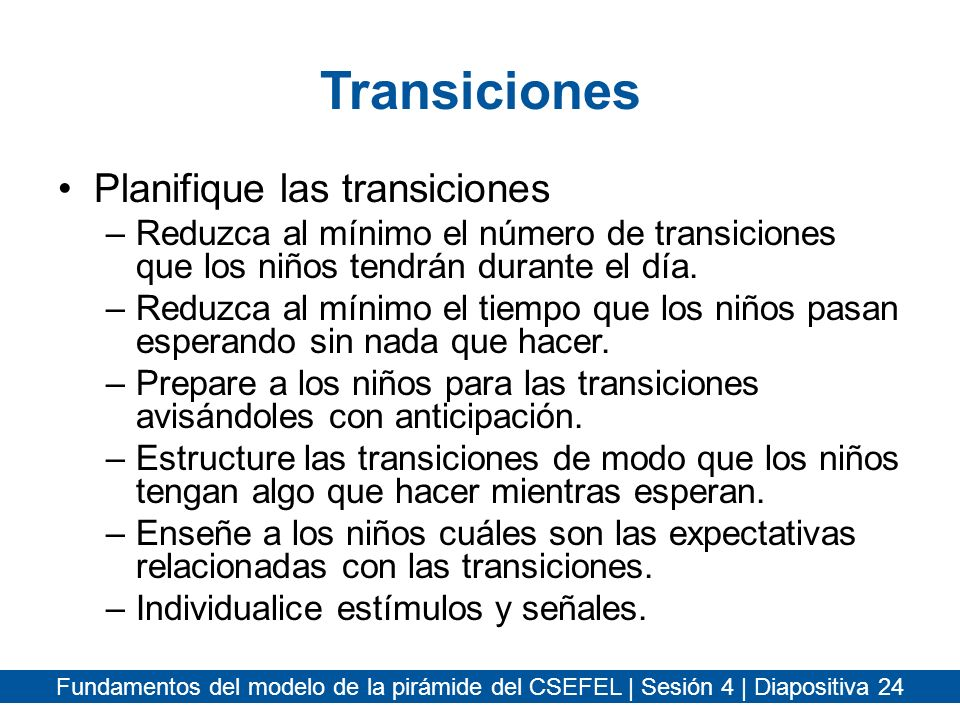 Transiciones Planifique las transiciones