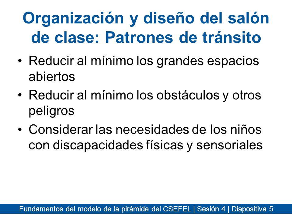 Organización y diseño del salón de clase: Patrones de tránsito