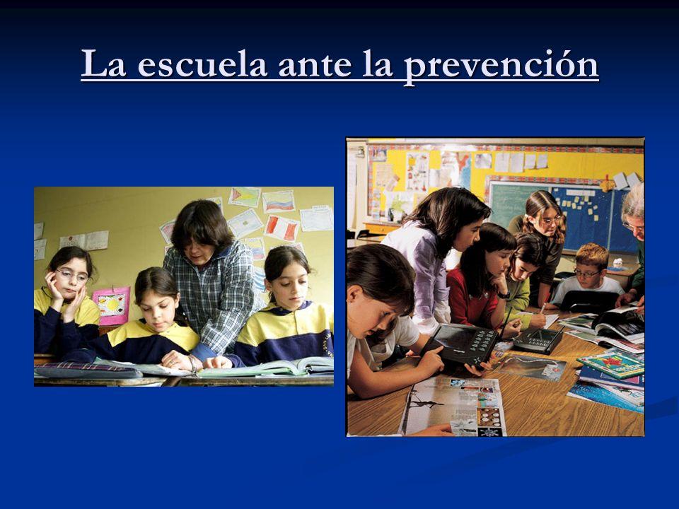 La escuela ante la prevención