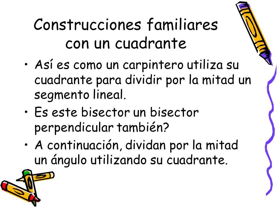 Construcciones familiares con un cuadrante